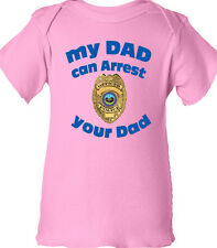 """Police Girls """"My DAD can ARREST Your DAD"""" funny Cop Youth Infant PINK T-Shirt"""