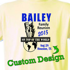 """2014 FAMILY REUNION Group T-Shirts """"Custom PERSONALIZED Design"""" FAST"""