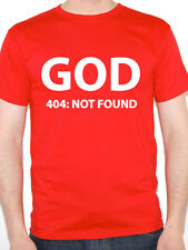 GOD 404 NOT FOUND - Atheism / Religion / Atheist / Novelty Themed Men's T-Shirt