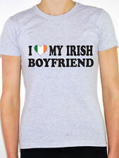 I LOVE MY IRISH BOYFRIEND - Ireland / Europe / Novelty Themed Womens T-Shirt