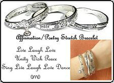 ~STRETCH AFFIRMATION POETRY BRACELET BANGLE~Silver~Nickel Free~Dance~Live~Love~