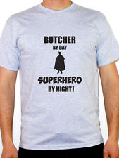 BUTCHER BY DAY SUPERHERO - Meat / Carnivore / Novelty / Fun Themed Mens T-Shirt