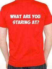WHAT ARE YOU STARING AT? - Fun / Novelty / Humorous Themed Mens T-Shirt