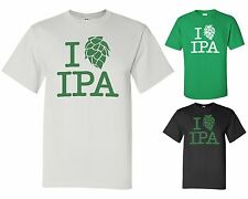 I LOVE IPA T-Shirt *3 COLORS* Hops Craft Beer India Pale Ale Tee