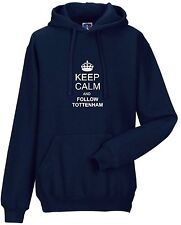 KEEP CALM AND FOLLOW TOTTENHAM FAN HOODY ALL SIZES AVAILABLE
