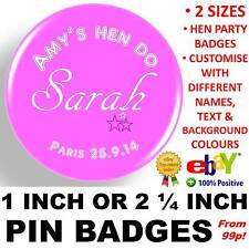 Hen Party Night Do Personalised Pin Badges 1 inch / 25mm or 2 1/4 inch / 59mm