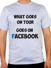 WHAT GOES ON TOUR GOES ON - Social Media / Gossip / Novelty Themed Mens T-Shirt