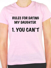 RULES FOR DATING MY DAUGHTER YOU CAN'T - Birthday Gift Themed Women's T-Shirt