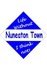 Nuneaton Town Car/window signs / Personalised signs / slap-on magnets