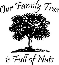 Our Family Tree is Full of Nuts vinyl wall words decal art sticker humor