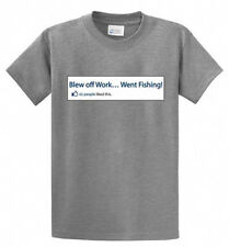 Blew Off Work Fishing Printed Tee Shirt in Mens Big and Tall Sizes and Regular