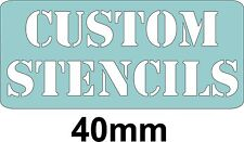 40mm CUSTOM LETTER STENCIL WITH THE WORDING OF YOUR CHOICE, Personalised stencil
