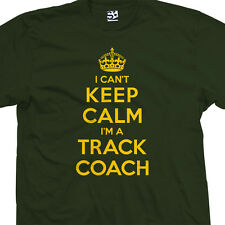 Track Coach T-Shirt - I Can't Keep Calm I'm a Manager Gift - All Sizes & Colors