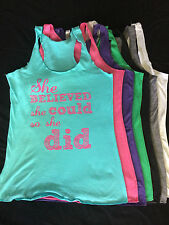 She Believed So She Did - W Racerback Tank XS - XL - Crossfit Clothing Fitness