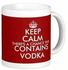 KEEP CALM THERE'S A CHANCE THIS CONTAINS VODKA funny style MUG personalised gift