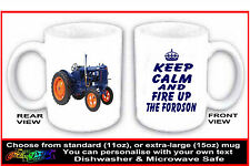 KEEP CALM AND FIRE UP THE FORDSON fun MUG gift for E27N High Major Tractor owner