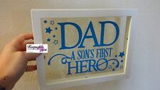 "Glass & Frame"" DAD , A SON'S FIRST HERO A DAUGHTER'S FIRST LOVE "" - Father's Day"