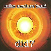 Mike Mcclure Band - Did 7 (CD, 2008) Texas Music / Red Dirt Music / Americana