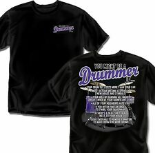 You Might be a Drummer If ??? -  Black Adult Sizes