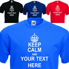 Keep calm and your text here. PERSONALISED FUNNY MENS custom t-shirt UP to 5XL