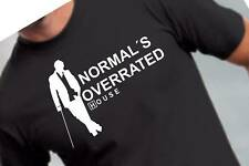 T-Shirt DR HOUSE NORMAL´S OVERRATED S-XXL ST2074