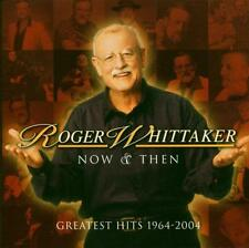 ROGER WHITTAKER-NOW AND THEN: 1964-2004-CD ARIOLA NEW