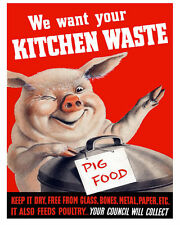 We Want You Kitchen Waste Pig Food - Vintage Art Print Poster - A1 A2 A3 A4 A5