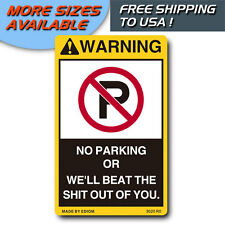 NO PARKING FUNNY STICKERS FOR HOME CAR CARBARN CARPORT GARAGE - FREE SHIPPING