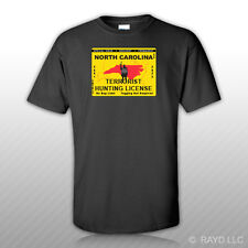 North Carolina Terrorist Hunting Permit T-Shirt Tee Shirt Free Sticker License