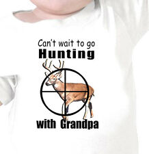 """""""CAN'T WAIT TO GO HUNTING WITH GRANDPA"""" DEER HUNTING Infant Tee or Youth T-Shirt"""