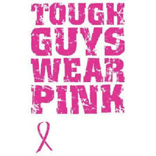 Tough Guys Wear Pink Breast Cancer Awareness T-shirt All Sizes & Colors New