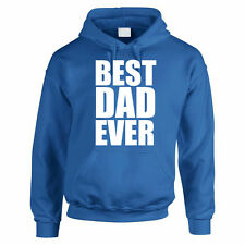 BEST DAD EVER - Father's Day / Daddy / Funny Gift Idea Men's Hoody / Hoodies
