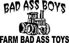 bad ass boys farm bad ass toys  tractor LEFT OR RIGHT  VINYL DECAL STICKER  1913