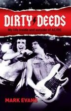 Dirty Deeds: My Life Inside and Outside of AC/DC by Mark Evans