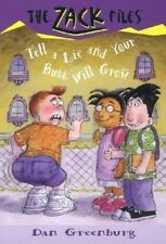 Zack Files 28: Tell a Lie and Your Butt Will Grow by Dan Greenburg