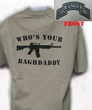 75th RANGER RGT T-SHIRT/ MILITARY/ WHO'S YOUR BAGHDADDY/ ARMY/ NEW