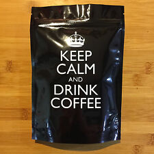 Keep Calm and Drink Coffee - Whole Beans - Choose Grind - Carry On Coffee Gift