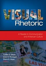 Visual Rhetoric: A Reader in Communication and American Culture by Cara A. Finne