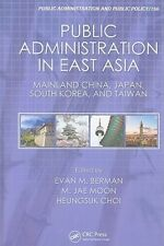 Public Administration in East Asia: Mainland China, Japan, South Korea, Taiwan (