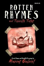 Rotten Rhymes and Terrible Tales by Marcos Gabriel