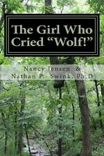 "The Girl Who Cried ""Wolf!"": A Memior by Nancy Jensen"