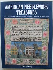 American Needlework Treasures: Samplers and Silk Embroideries By Betty Ring