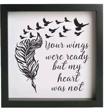 Your wings where ready but my heart was not -20cm x 20cm Vinyl Box Frame Decal