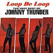 Very Best Of Johnny Thunder -- New Oldies Music CD