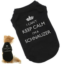 I Can't Keep Calm I'm a Schnauzer   Dog T-Shirt   Great Gift   Free Shipping