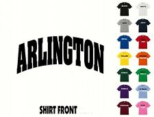 City Of Arlington College Letters T-Shirt #439 - Free Shipping