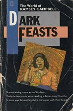 Dark Feasts: The World of Ramsey Campbell,Ramsey Campbell