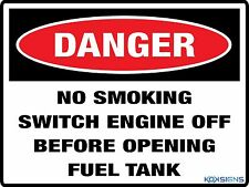 DANGER - NO SMOKING SWITCH ENGINE OFF -- 600 X 450MM -- COLORBOND / METAL SIGN