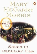 Songs in Ordinary Time by Mary McGarry Morris (pbk)