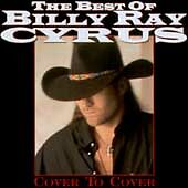 The Best Of Billy Ray Cyrus: Cover To Cover, Billy Ray Cyrus Factory sealed